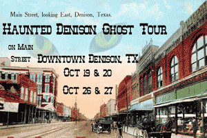 Haunted Denison Ghost Tour