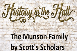 History in the Hall - Munson Family